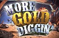 Играть в слот More Gold Diggin от Вулкан Вегас