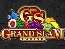 Играть с выводом денег в Grand Slam на сайте казино